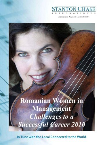 Romanian Women in Management Challenges to a ... - Stanton Chase