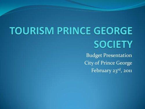 Presentation - City of Prince George