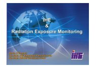 IHE and Radiation Exposure Monitoring Profile - Agfa HealthCare