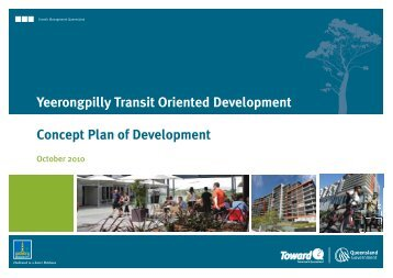 Yeerongpilly Transit Oriented Development - Concept Plan of ...