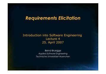 Requirements Elicitation - Chair for Applied Software Engineering ...