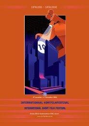Download de catalogus (PDF, 12Mb) - Internationaal Kortfilmfestival ...