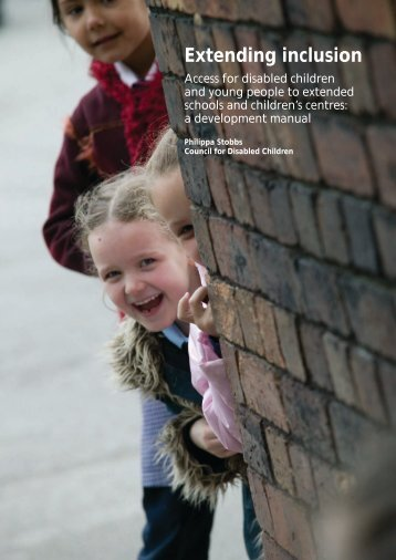 Extending inclusion - The Council for Disabled Children