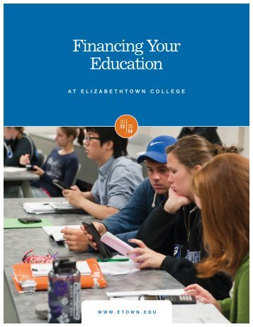 Financing Your Education - Elizabethtown College