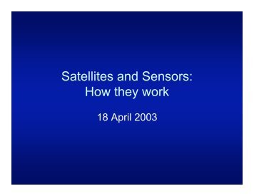 Satellites and Sensors: How they work