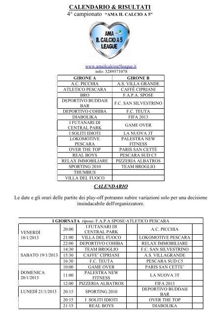 Calendario Partite Pescara.Calendario Risultati Ama Il Calcio A 5 League