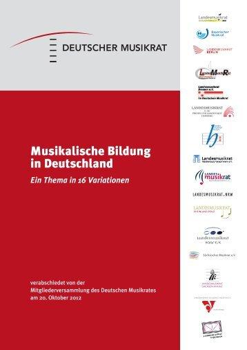 Musikalische Bildung in Deutschland - Deutscher Musikrat