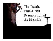 The Death, Burial, and Resurrection of the Messiah - Congregation ...