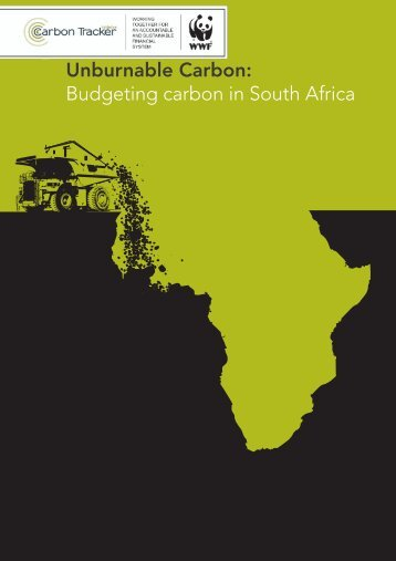Unburnable Carbon: Budgeting carbon in South ... - WWF South Africa
