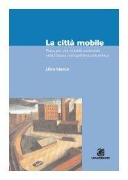 La città mobile - Libro bianco della mobilità - Legambiente Padova