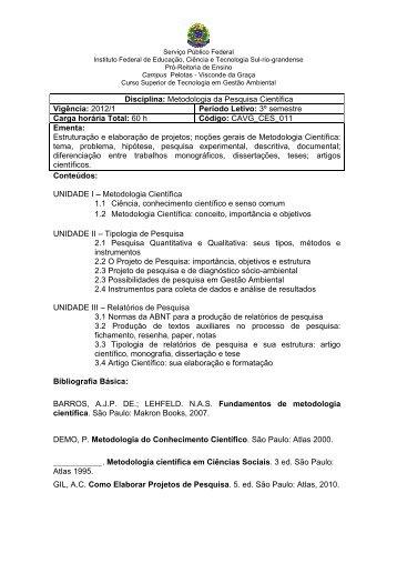 Disciplina: Metodologia da Pesquisa Científica Vigência: 2012/1 ...