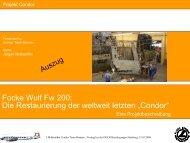 """Focke Wulf Fw 200: Die Restaurierung der weltweit letzten """"Condor"""""""