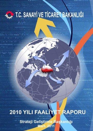 2010 Yılı Faaliyet Raporu - Bilim, Sanayi ve Teknoloji Bakanlığı