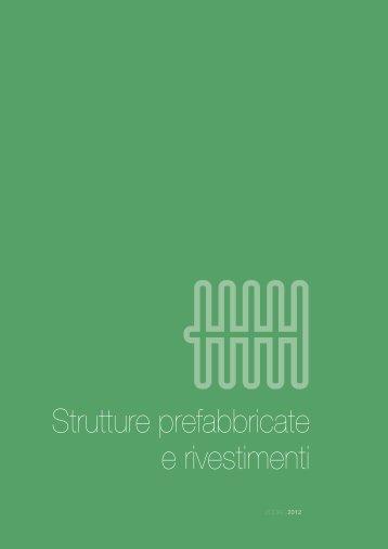 Strutture prefabbricate e rivestimenti