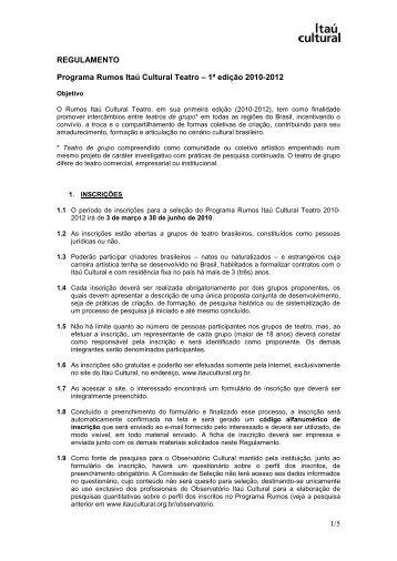 1/5 REGULAMENTO Programa Rumos Itaú Cultural Teatro – 1ª ...
