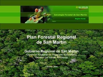 Plan Forestal Regional de San Martín (Presentación) - Gobierno ...