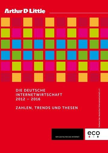 die deutsche internetwirtschaft 2012 – 2016 zahlen, trends ... - Eco