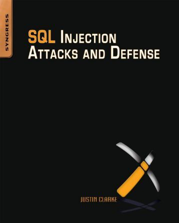 SQL Injection Attacks and Defense - 2009