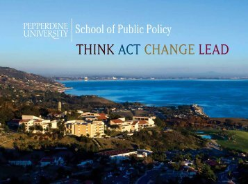 think act change lead - Pepperdine University School of Public Policy