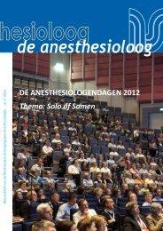 DE ANESTHESIOLOGENDAGEN 2012 Thema: Solo of Samen