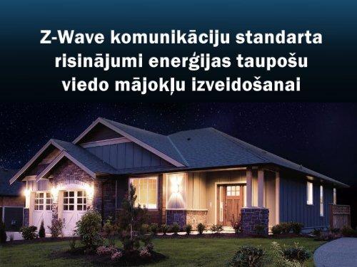 Z-Wave komunikāciju standarta risinājumi enerģijas taupošu viedo