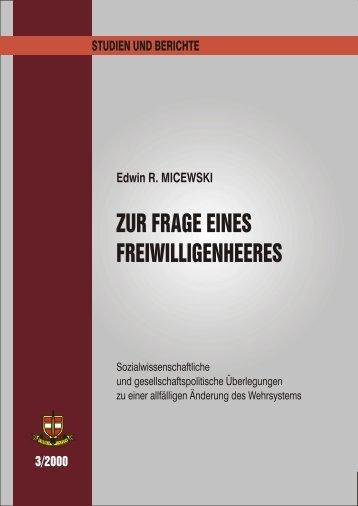 Wehrpflicht und Freiwilligenheer - - Österreichs Bundesheer