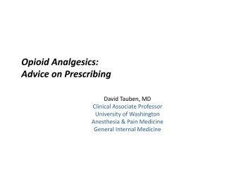 Opioid Analgesics: Advice on Prescribing - Chronic Care Clerkship ...