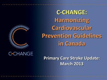 C-CHANGE: Harmonizing Cardiovascular Prevention Guidelines in ...