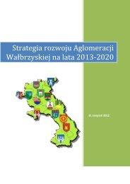Strategia rozwoju Aglomeracji Wałbrzyskiej na lata 2013-2020