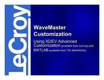 XDEV and MATLAB Presentation - Teledyne LeCroy
