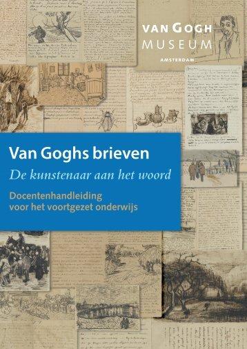 Docentenhandleiding Van Goghs brieven. De kunstenaar aan het ...