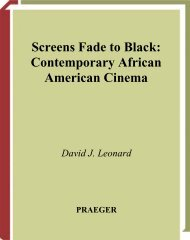 Screens Fade to Black : Contemporary African American Cinema