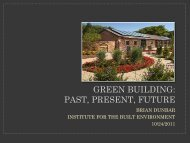Brian Dunbar - Green Building: Past Present, Future - AIHA-RMS