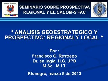 regional y local. Por el doctor Francisco Restrepo. - UCO