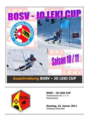 BOSV – JO LEKI CUP Sonntag, 16. Januar 2011 - Skiclub Hasliberg