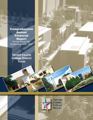 Tarrant County College District Comprehensive Annual Financial ...
