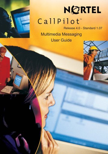CallPilot 4.0 MultiMedia Messaging User Guide