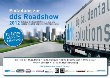 Einladung zur dds Roadshow 2012 - Digital Dental Solutions