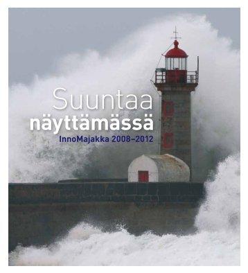 Suuntaa näyttämässä InnoMajakka 2008–2012 - Oamk
