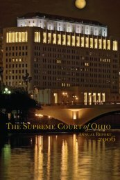 Supreme Court of Ohio 2006 Annual Report - Supreme Court - State ...