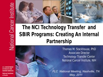 The NCI Technology Transfer and SBIR Programs - Federal ...
