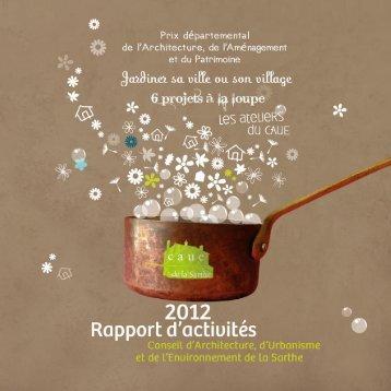 Rapport d'activités 2012 - CAUE