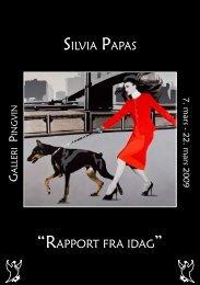 """SILVIA PAPAS G P """"RAPPORT FRA IDAG"""" - Galleri Pingvin"""