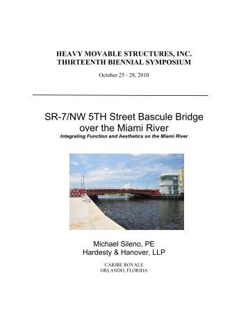SR7 - NW 5th Street Bridge - Heavy Movable Structures, Inc.