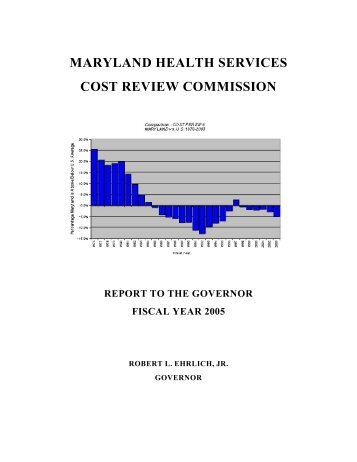 Governor's Report 2005 - Health Services Cost Review Commission