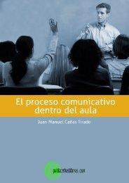 El proceso comunicativo dentro del aula - Publicatuslibros.com