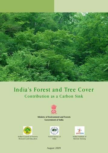 India's Forest and Tree Cover - Ministry of Environment and Forests