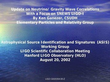Update on Neutrino/ Gravity Wave Correlations With a Focus ... - LIGO
