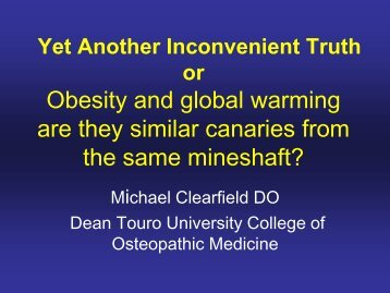 Yet Another Inconvenient Truth or Obesity and Global Warming