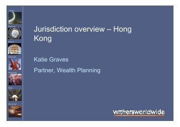 Jurisdiction overview: Hong Kong - Katie Graves - Features